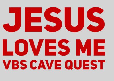 Jesus Loves Me – VBS Cave Quest