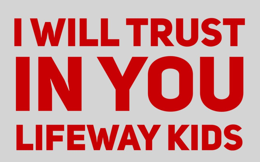 I Will Trust in You – Lifeway Kids